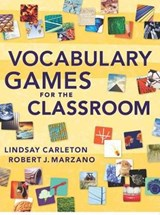 Vocabulary Games for the Classroom | Carleton, Lindsay ; Marzano, Robert J. |