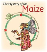 The Mystery of the Maize | Mark Meierhenry |