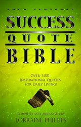 Your Personal Success Quote Bible | Lorraine Phillips |