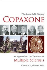The Remarkable Story of Copaxone | Kenneth P. Johnson |