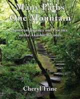 Many Paths, One Mountain | Cheryl Trine |