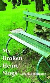 My Broken Heart Sings