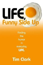 Life, Funny Side Up