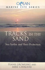 Tracks in the Sand | Gromling, Frank ; Cavaliere, Mike |