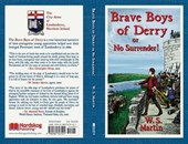 The Brave Boys of Derry or No Surrender!