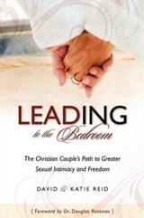 Leading to the Bedroom | David B. Reid |