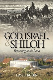 God, Israel, and Shiloh | David Rubin |