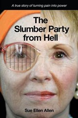 The Slumber Party from Hell | Sue Ellen Allen |