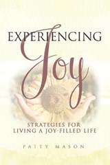 Experiencing Joy | Patty Mason |