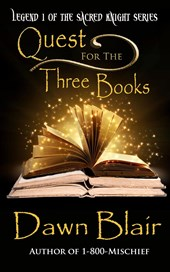 Quest for the Three Books (Sacred Knight, #1)