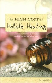 The High Cost of Holistic Healing