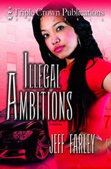 Illegal Ambitions | Jeff Farley |