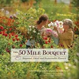 The 50 Mile Bouquet | Debra Prinzing |