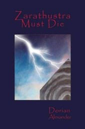 Zarathustra Must Die