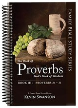 The Book of Proverbs | Kevin Swanson |
