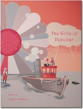The Girls of Peculiar | Catherine Pierce |