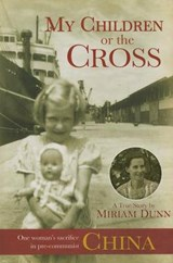 My Children or the Cross | Maria Dunn |