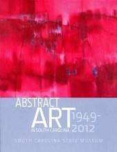 Abstract Art in South Carolina 1949-2012