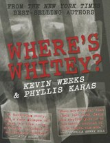 Where's Whitey? | Kevin Weeks |