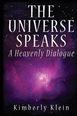 The Universe Speaks | Kimberly Klein |