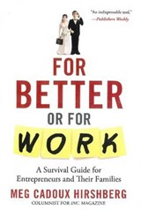 For Better or for Work | Meg Cadoux Hirshberg |