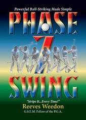 Phase 7 Swing