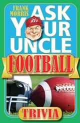 Ask Your Uncle Football Trivia | Frank Morris |