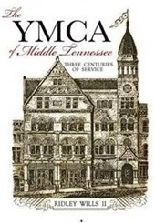 The YMCA of Middle Tennessee | Ridley Wills Ii |