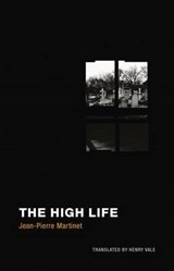 The High Life | Jean-pierre Martinet |