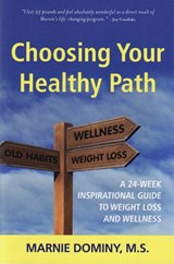 Choosing Your Healthy Path | Marnie Dominy |