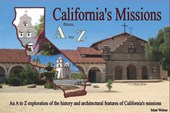 California's Missions from A to Z