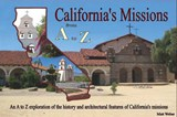 California's Missions from A to Z | Matt Weber |