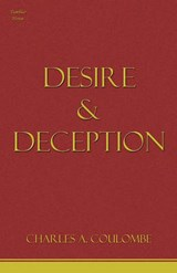 Desire & Deception | Charles a. Coulombe |