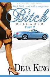Bitch Reloaded, Part