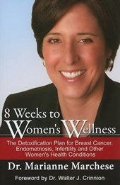 8 Weeks of Women's Wellness | Marchese, Marianne, Dr. |