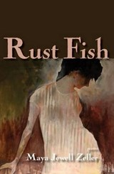 Rust Fish | Maya Jewell Zeller |