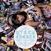 Otaku Spaces