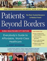 Patients Beyond Borders, Dubai Healthcare City Edition | Josef Woodman |