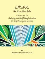 Engage the Creative Arts | Sharon Adelman Reyes |