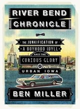 River Bend Chronicle | Ben Miller |