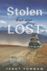 Stolen But Not Lost | Janet Tombow |
