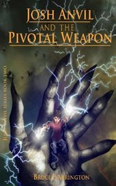 Josh Anvil and the Pivotal Weapon