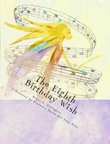The Eighth Birthday Wish | Bruce E. Arrington |