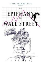 An Epiphany on Wall Street | Anonym |