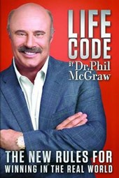 LIFE CODE THE NEW RULES FOR WINNING IN T