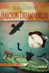 Halcyon Dreamworlds | Lee Baldwin |