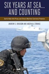 Six Years at Sea... and Counting | Erickson, Andrew S. ; Strange, Austin M. |