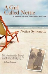 A Girl Called Nettie | Netica Symonette |