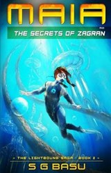 Maia and the Secrets of Zagran | S G Basu |