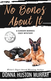 No Bones About It (A Ginger Barnes Cozy Mystery, #4)
